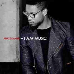 I Am Music BY Prince Kaybee